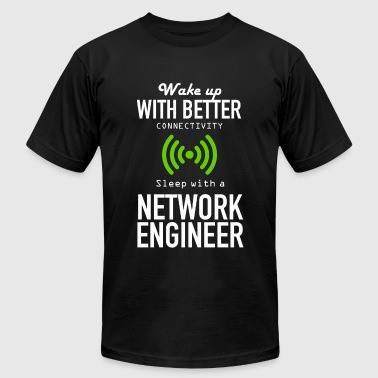 NETWORK ENGINEER - WAKE UP WITH BETTER CONNECTIV - Men's Fine Jersey T-Shirt