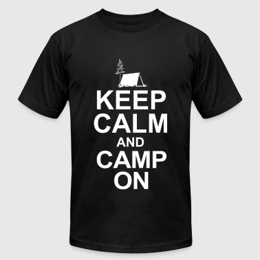 Camp - keep calm and camp on - Men's T-Shirt by American Apparel