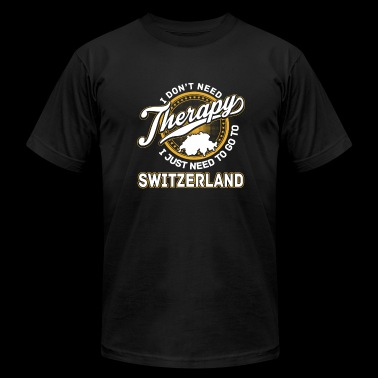 Switzerlan - I just need to go to switzerland - Men's Fine Jersey T-Shirt