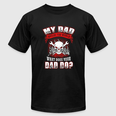 Ironworker, dad - my dad builds the world Ironwo - Men's Fine Jersey T-Shirt