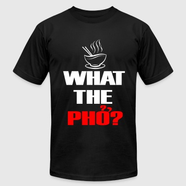 What the Pho White.png - Men's Fine Jersey T-Shirt