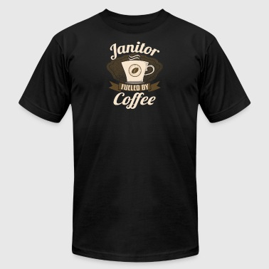 Janitor Fueled By Coffee - Men's T-Shirt by American Apparel