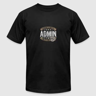 Admin Gift Trusted Profession Job Shirt - Men's T-Shirt by American Apparel