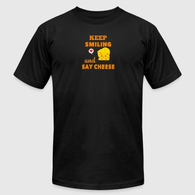 Keep Smiling And Say Cheese Cheese Lover - Men's T-Shirt by American Apparel