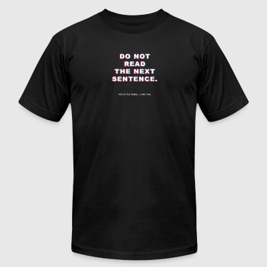 DO_NOT_READ_THE_NEXT_SENTENCE - Men's Fine Jersey T-Shirt