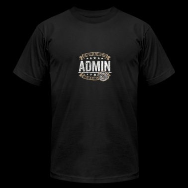 Admin Gift Trusted Profession Job Shirt - Men's Fine Jersey T-Shirt