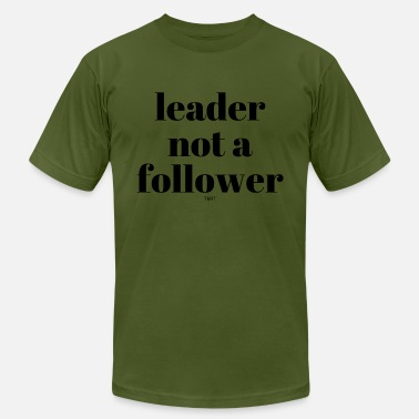 Black Leader leader not a follower-black - Men's  Jersey T-Shirt