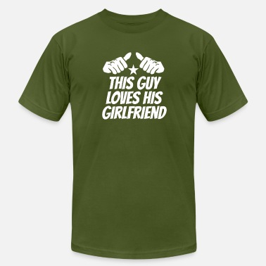 This Guy Loves His Girlfriend This Guy Loves His Girlfriend - Men's  Jersey T-Shirt