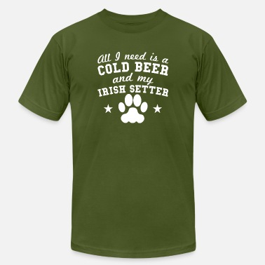 Funny Saying Irish Setter Quote All I Need Is A Cold Beer And My Irish Setter - Men's Fine Jersey T-Shirt