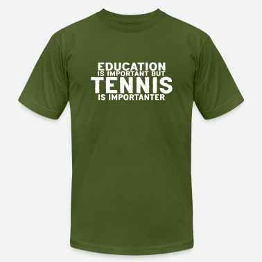 Japanese Tennis Education is important but Tennis is importanter - Men's  Jersey T-Shirt