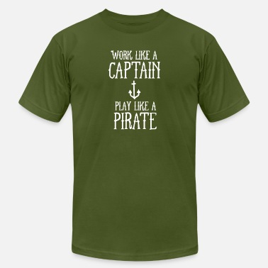 Work Like A Captain Play Like A Pirate Work Like A Captain Play Like A Pirate - Men's Jersey T-Shirt