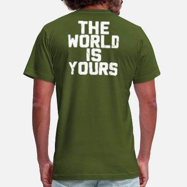 THE WORLD IZ YOURS - Unisex Jersey T-Shirt