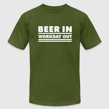 Beer in - Workday out 1_1c - Men's Fine Jersey T-Shirt