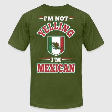 Im Not Yelling Im Mexican - Men's Fine Jersey T-Shirt