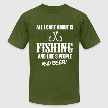 All I care bout is Fishing and beer funny shirt - Men's Fine Jersey T-Shirt
