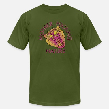 Fucked Mothers Mother Fucking Nature - Men's  Jersey T-Shirt