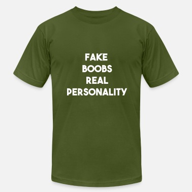 Boobs Fake Fake Boobs Real Personality - Men's Fine Jersey T-Shirt