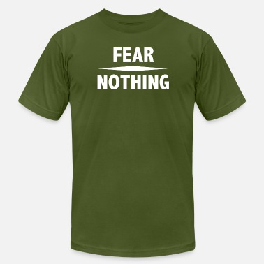 Fear Nothing Fear Nothing - Men's  Jersey T-Shirt