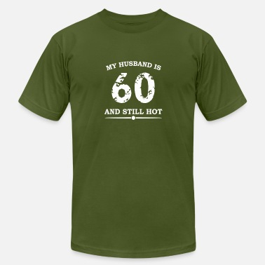 To My 60 Years My Husband Is 60 And Still Hot - Men's Fine Jersey T-Shirt