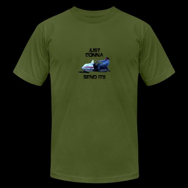 Just Gonna Send It Larry Enticer Tee Shirt - Men's Fine Jersey T-Shirt