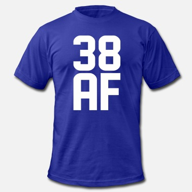 38 Years Old 38 AF Years Old - Men's  Jersey T-Shirt
