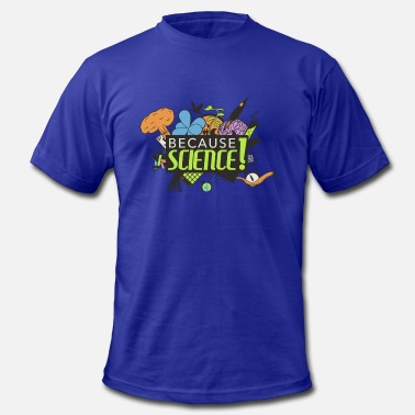 Earth Science Because Science! Science Not Slience - Men's  Jersey T-Shirt