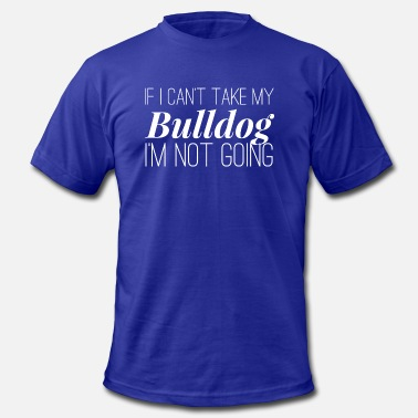 My Bulldog My Bulldog - Men's  Jersey T-Shirt