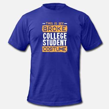 Student Loan This Is My Broke College Student Costume Halloween - Men's  Jersey T-Shirt