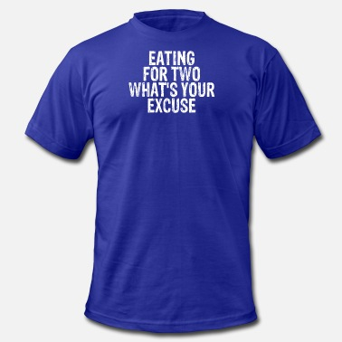 Eating for two what's your excuse - Men's Jersey T-Shirt