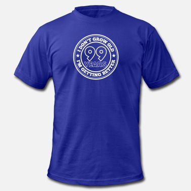 I Am The 99% 99 years old i am getting better - Men's Jersey T-Shirt