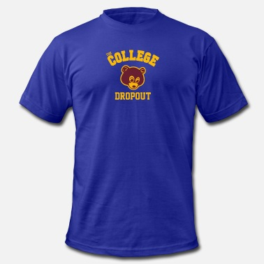 College Dropout College Dropout - Men's  Jersey T-Shirt