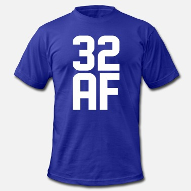 32 Years Old Birthday 32 AF Years Old - Men's Fine Jersey T-Shirt
