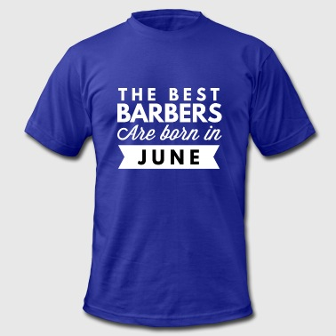 Best Barber The best Barbers are born in June - Men's Fine Jersey T-Shirt