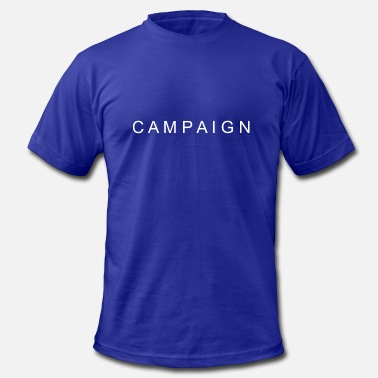Campaigning CAMPAIGN - Men's  Jersey T-Shirt