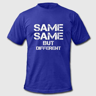 same same but different thailand quote holiday - Men's Fine Jersey T-Shirt