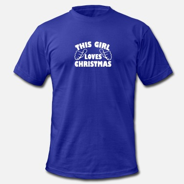 This Girl Loves Christmas This Girl Loves Christmas Funny - Men's Fine Jersey T-Shirt