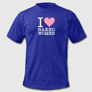 Naked Model I Love Naked Women! - Men's Fine Jersey T-Shirt