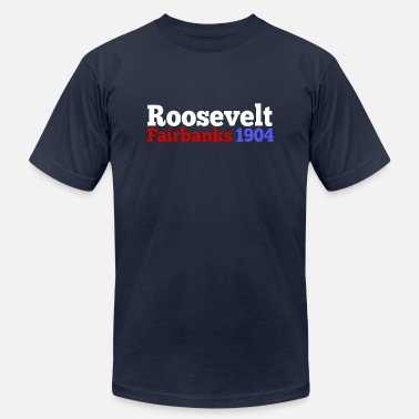 Presidential Campaign Theodore Roosevelt & Fairbanks 1904 Presidential Election Campaign - Men's  Jersey T-Shirt