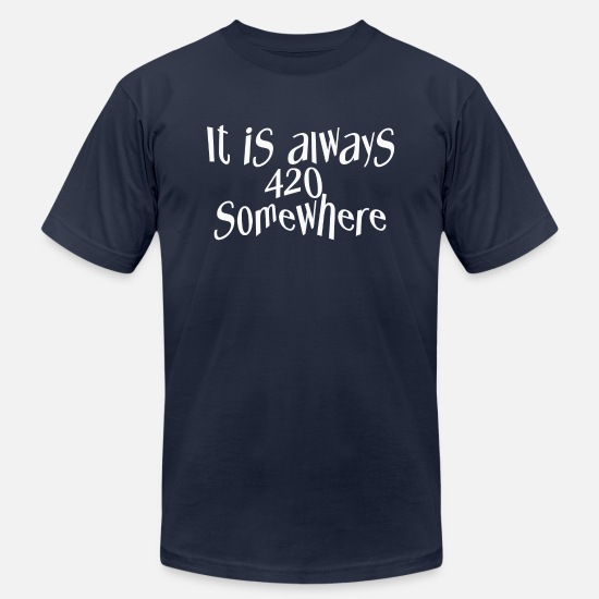 Always T-Shirts - Always 420 somewhere - Men's Jersey T-Shirt navy