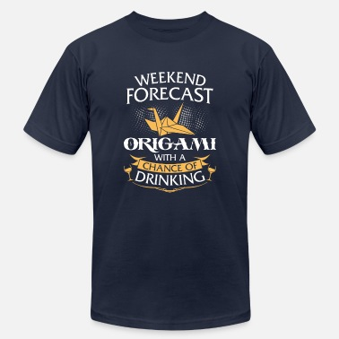 Origami Lover Weekend Forecast Origami With Drinking - Men's  Jersey T-Shirt