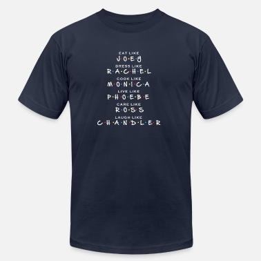 Caring Friends Eat dress cook live care laugh Friends - Men's  Jersey T-Shirt