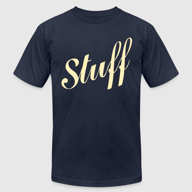 Stuff T Shirt - Men's Fine Jersey T-Shirt