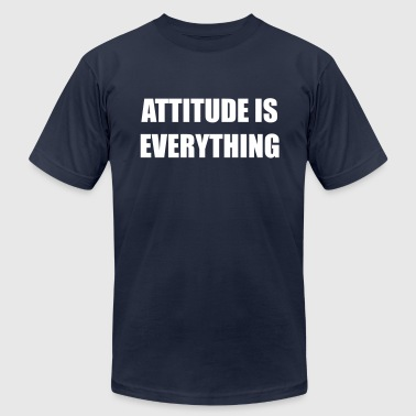 Attitude is everything - Men's Fine Jersey T-Shirt
