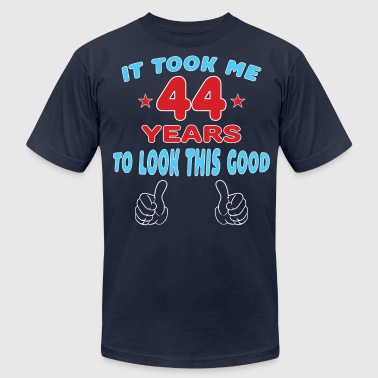 IT TOOK ME 44 YEARS TO LOOK THIS GOOD - Men's Fine Jersey T-Shirt