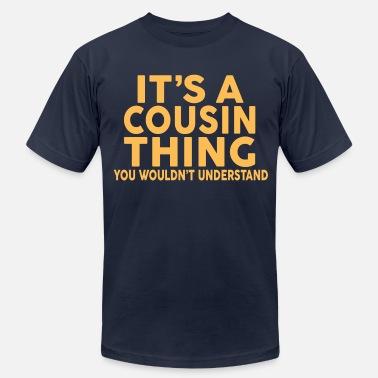 2931805128f8 Cousin IT'S A COUSIN THING... - Men'. Men's Jersey T-Shirt