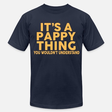 Pappy IT'S A PAPPY THING... - Men's  Jersey T-Shirt