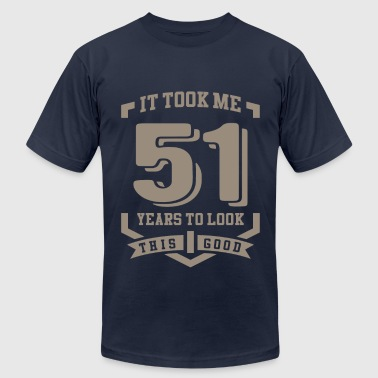 It Took Me 51 Years - Men's Fine Jersey T-Shirt