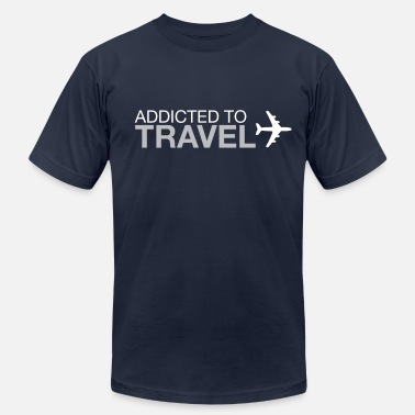 Traveling Quotes Addicted to Travel - Men's  Jersey T-Shirt