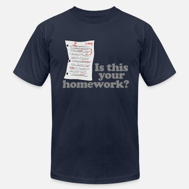 Homework This Your Homework - Men's Jersey T-Shirt
