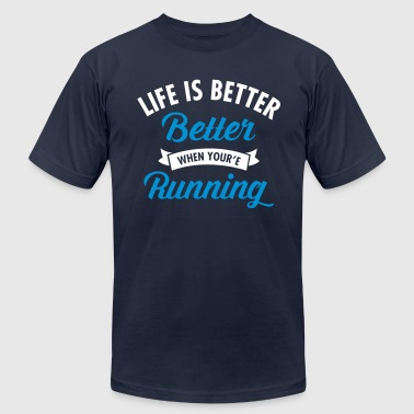 Life Is Better When You're Running - Men's Fine Jersey T-Shirt